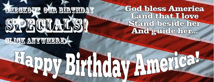 Happy Birthday America Birthday Specials!