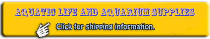 Shipping for Aquarium Supplies only $9.99